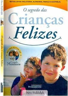 o segredo das crianças felizes