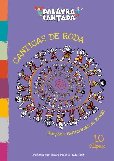 dvd_ Palavra Cantada - Cantigas de Roda - Canções Folclóricas do Brasil